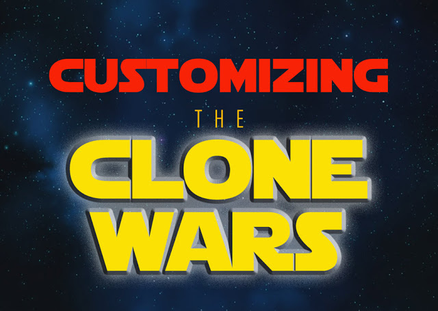 "CUSTOMIZING ""THE CLONE WARS"""