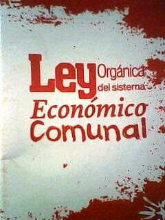 ley organica de sistema economico comunal...
