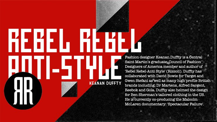 Rebel Rebel Anti-Style with Keanan Duffty