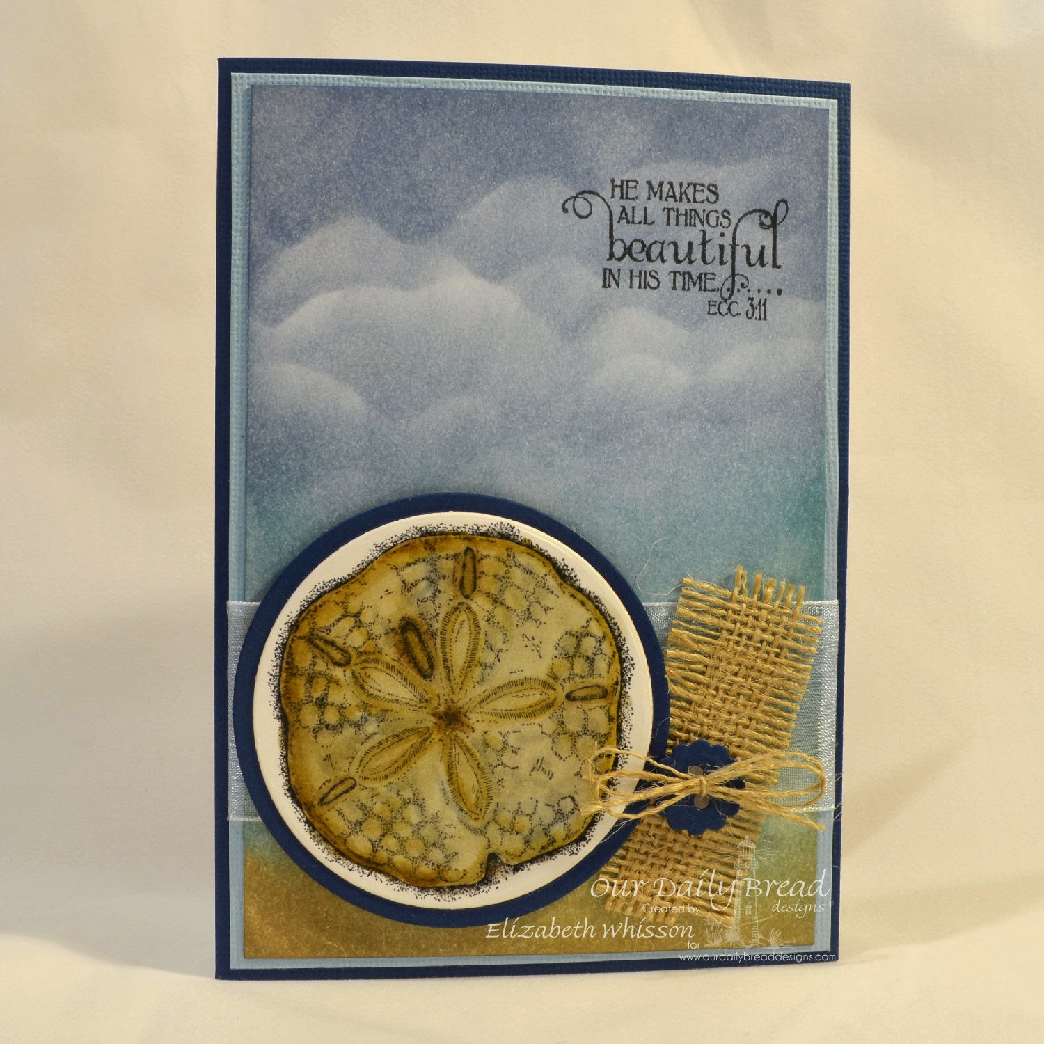 Our Daily Bread Designs, Faith, Ocean Treasures, Circle Ornament Dies, Matting Circles Dies, Designed by Elizabeth Whisson, Distress Markers, Distress Ink, Ecclesiastes 3:11