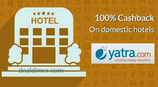Get 100% Cashback on your Hotel Bookings – Yatra
