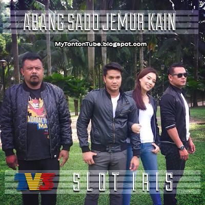 Abang Sado Jemur Kain (2015) Slot Iris TV3, Tonton Full Episode, Tonton Full Telemovie, Tonton Telemovie Melayu, Tonton Drama Melayu, Tonton Telemovie Online, Tonton   Drama Online, Tonton Telemovie Terbaru, Tonton Drama Terbaru.