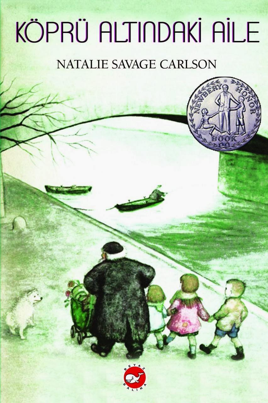 Köprü Altındaki Aile Natalie Savage Carlson Beyaz Balina Yayınevi