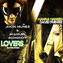 Lovers (Jhon Nuñez & Manuel Monroy Remix) - Hanna Hansen & David puentez Feat Errol Reid