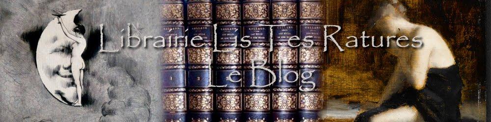 Librairie ancienne Lis Tes Ratures [Le Blog]