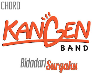 Lirik dan Chord(Kunci Gitar) Kangen Band ~ Bidadari Surgaku