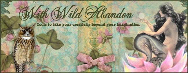 With Wild Abandon