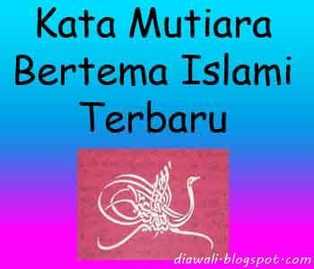 Kata Mutiara Bertema Islami