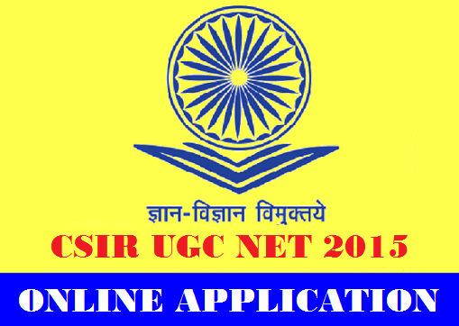 CSIR UGC NET 2015 Online Application