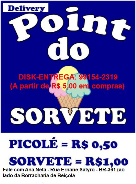 POINT DO SORVETE/DISK-ENTREGA: 99154-2319