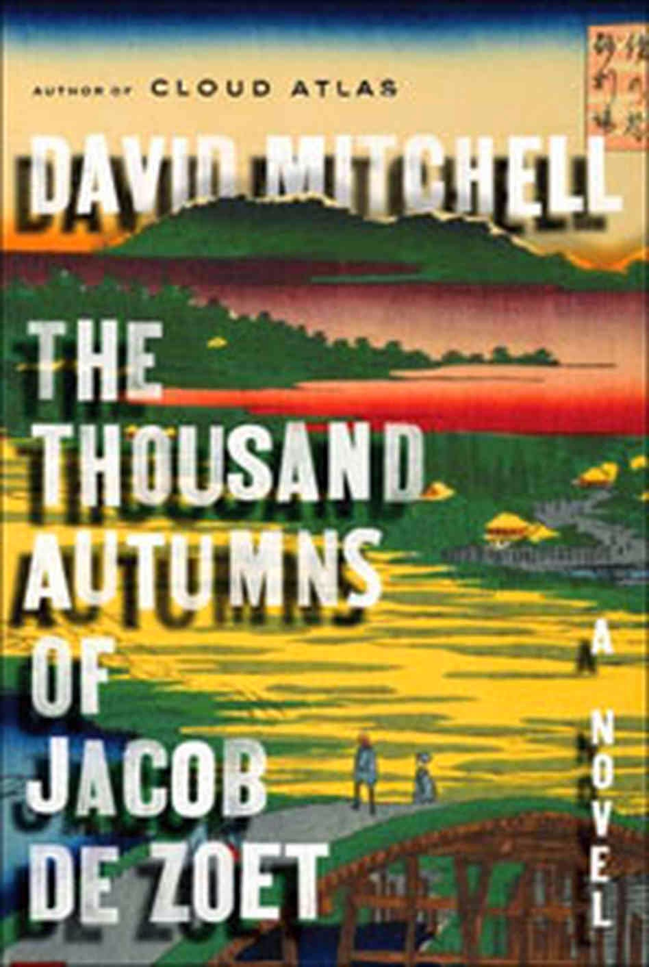 "Blogtrotter: David Mitchell's ""The Thousand Autumns of ..."