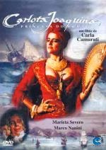 Carlota Joaquina: Princesa do Brasil