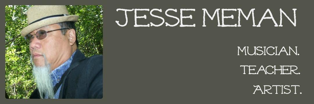 Jesse Meman...Musician, Teacher, Artist