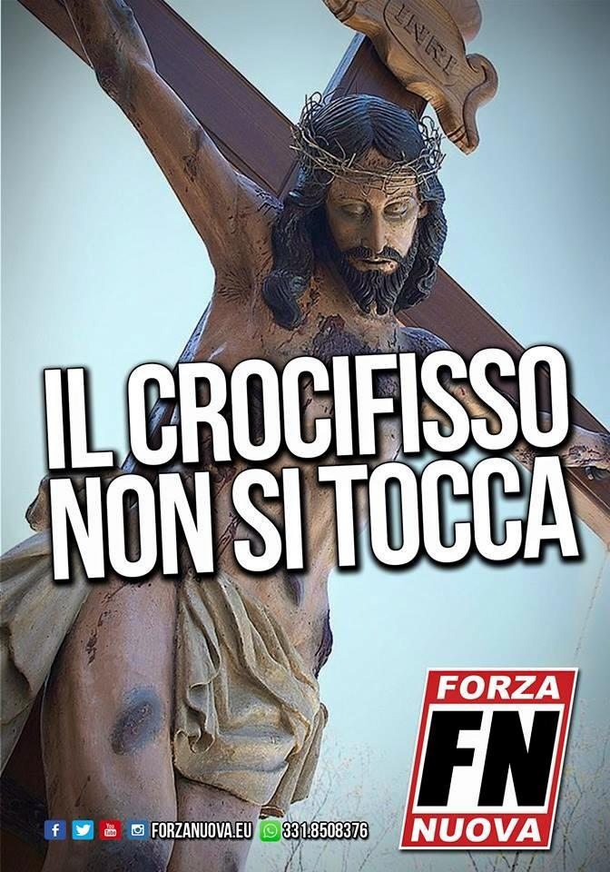 Il Crocifisso non si tocca!