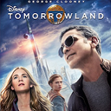 Tomorrowland Will Fly to Blu-ray and DVD on October 13th!