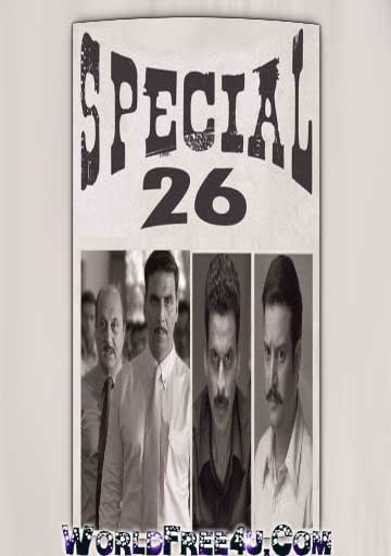 Poster Of Hindi Movie Special 26 (2013) Free Download Full New Hindi Movie Watch Online At worldfree4u.com