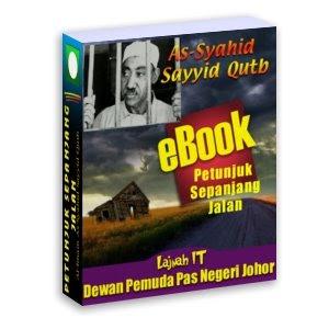 Koleksi EBOOK: PETUNJUK SEPANJANG JALAN- SAYYID QUTBA