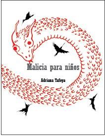 Malicia para niños (Colección Mi primer Bakunin, 2012)