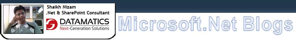 Shaikh Nizam's Microsoft.Net Blogs