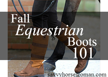 Fall Equestrian Boots 101