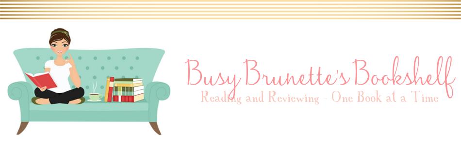 Busy Brunette's Bookshelf