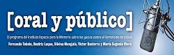Oral y Público programas anteriores