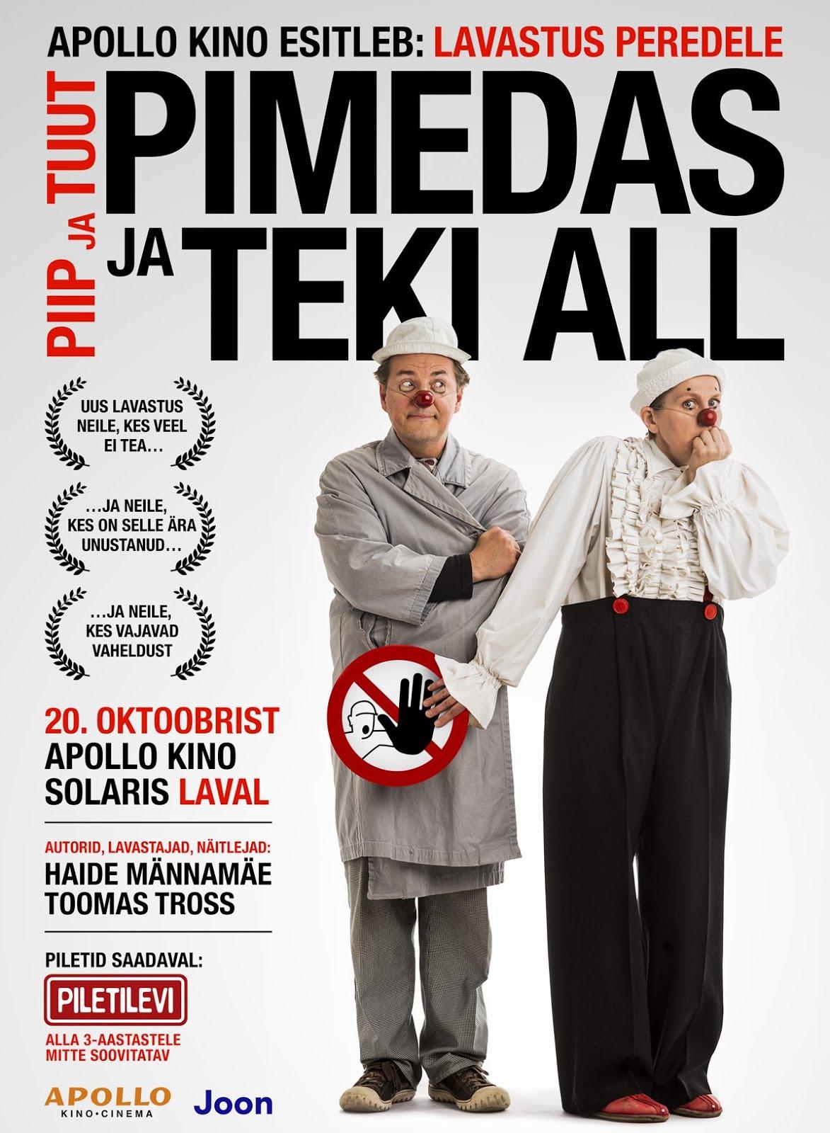 PIIP JA TUUT uuslavastuses APPOLLO kinos alates 20.oktoober