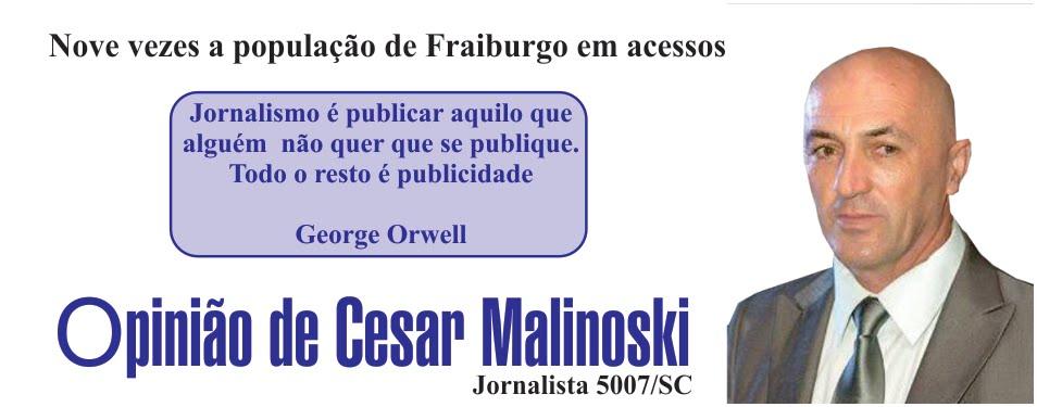 Opinião de Cesar Malinoski