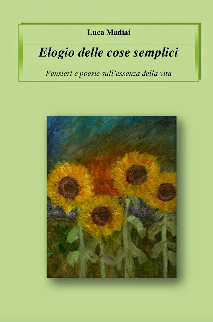 Elogio delle cose semplici - poesie e pensieri