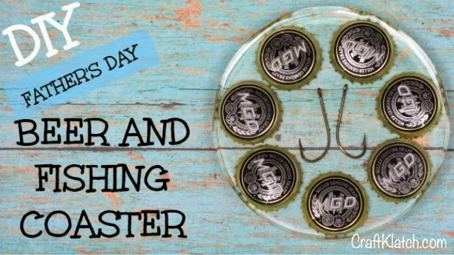 Craft Klatch Diy Beer And Fishing Coaster Father 39 S Day