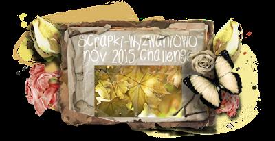 Scrapki-wyzwaniowo Nov 2015 challenge