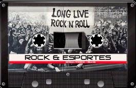 ESCUTE A ROCK & ESPORTES