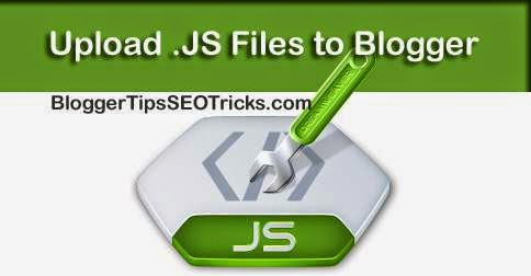 how to upload javascript file to blogger