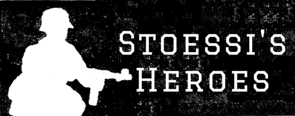 STOESSI'S HEROES