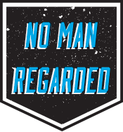 No Man Regarded