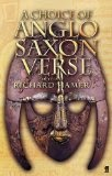 A Choice of Anglo-Saxon Verse - Trans. Richard Hammer