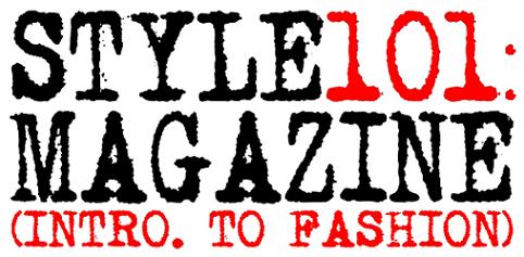 STYLE 101: MAGAZINE