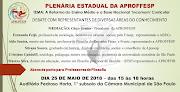 PLENÁRIAS REGIONAIS E ESTADUAL DA APROFFESP