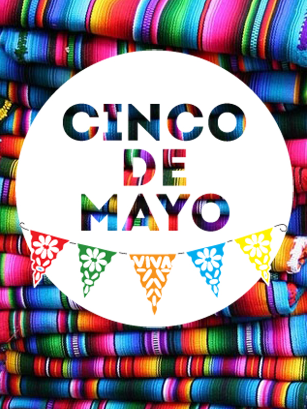 {good eats: cinco de mayo}