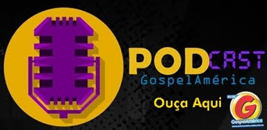 Podcast GospelAmérica