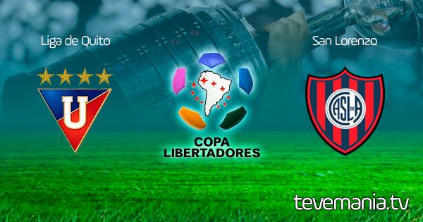 Liga de Quito vs San Lorenzo - Copa Libertadores