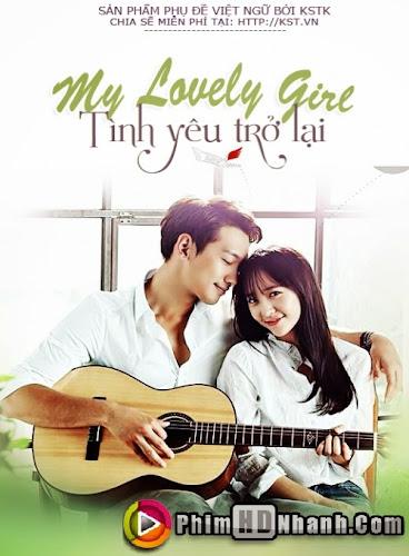 My Lovely Girl - Tình Yêu Trở Lại