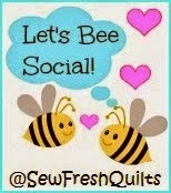 http://sewfreshquilts.blogspot.com/2014/08/lets-bee-social-32.html