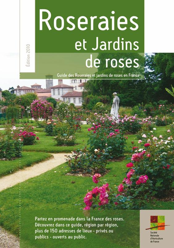 Promesse de roses les roseraies priv es visiter en france for Visite de jardins en france