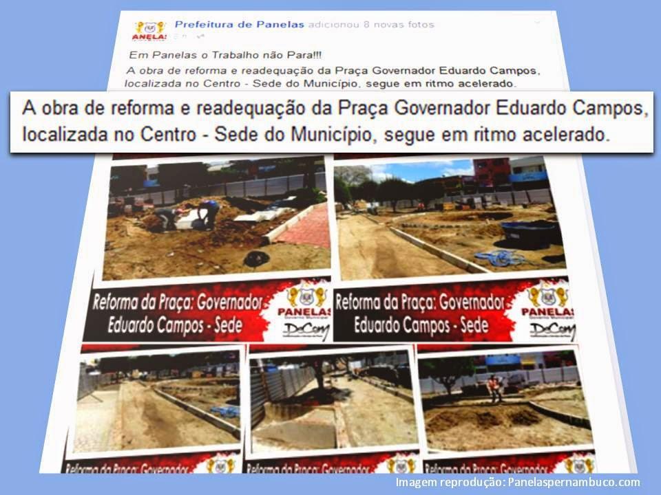 Prefeitura de Panelas divulga informações e imagens da obra na praça Manoel Borba e a chama de Praça Governador Eduardo Campos.