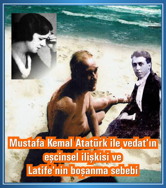Mustafa Kemal Atatürk ile Vedat'ın eşcinsel ilişkisi