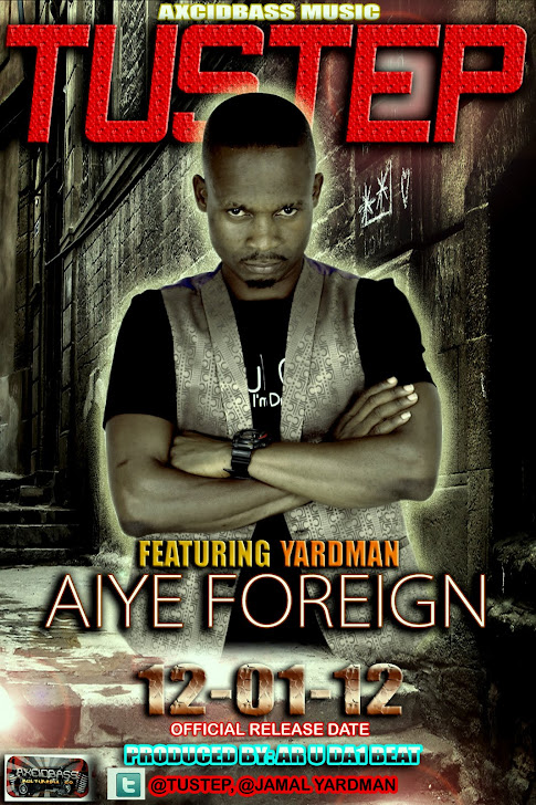 Tustep ft Yardman ( Aiye Foreign )