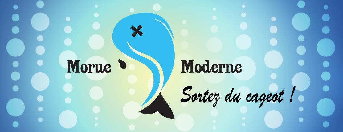 Morue Moderne