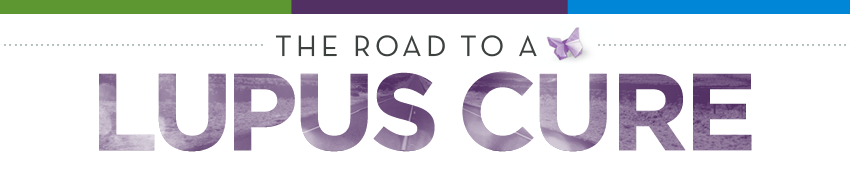 Road to a Lupus Cure