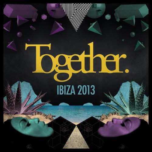 Together Ibiza  2013